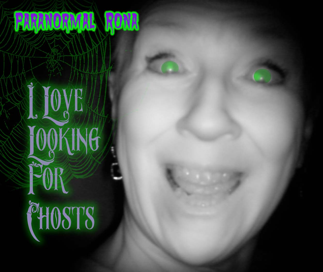 Paranormal Rona Is NOT Afraid Of Spirits/Ghosts/Manifestations!!!